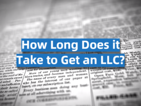How Long Does it Take to Get an LLC?